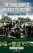 THIRD ARMY'S ADVANCE TO VICTORY, THE by Jack Horsfall