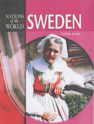 Sweden (Nations of the World) by Robbie Butler