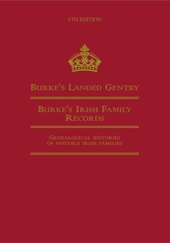 Burke's Irish family records by Hugh Montgomery-Massingberd