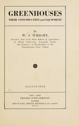 Greenhouses by Wright, W. J.