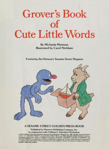 Grover's book of cute little words by Michaela Muntean