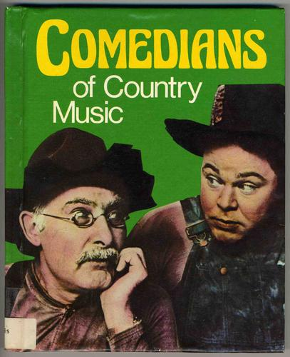 Comedians of country music by Stacy Harris