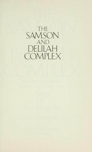 The Samson and Delilah complex by Eva Margolies