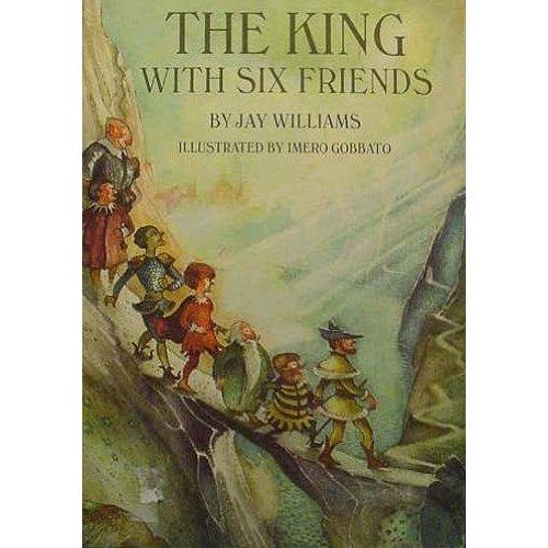 The  king with six friends. by Jay Williams