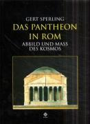 Das Pantheon in Rom by Gert Sperling