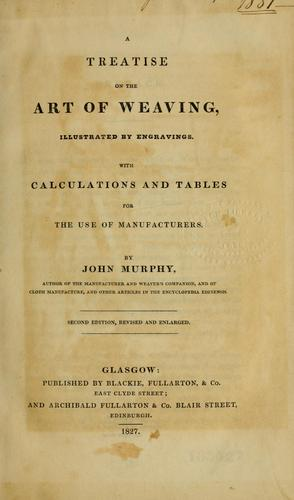 A treatise on the art of weaving