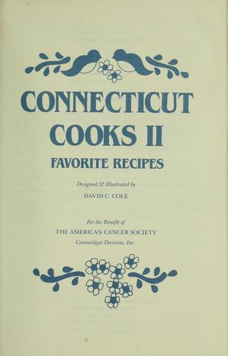 Connecticut cooks II by designed & illustrated by David C. Cole.