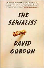 The serialist by David Gordon