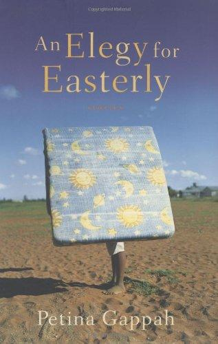 An Elegy for Easterly by Petina Gappah