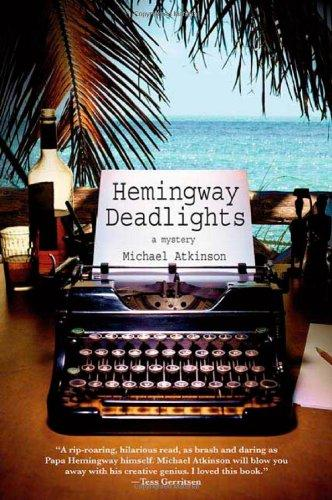 Hemingway deadlights by Atkinson, Michael