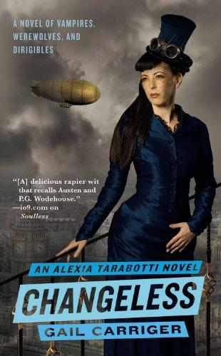 Changeless (The Parasol Protectorate) by Gail Carriger