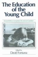 The Education of the Young Child by David Fontana
