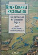 River channel restoration by edited by Andrew Brookes and F. Douglas Shields, Jr.