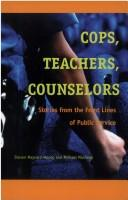 Image 0 of Cops, Teachers, Counselors: Stories from the Front Lines of Public Service