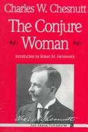 The Conjure Woman by Charles Waddell Chesnutt