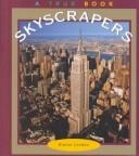 Skyscrapers by Elaine Landau