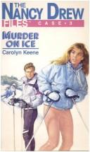 Murder On Ice by Carolyn Keene
