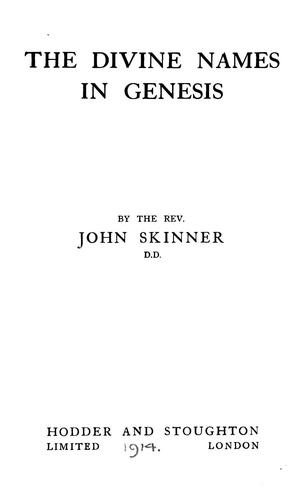 The divine names in Genesis by Skinner, John