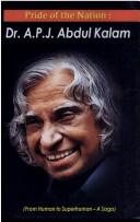 Pride of the Nation ; Dr. A.P.J. Abdul Kalam by Mahesh Sharma