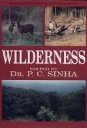 Wilderness by P.C. Sinha