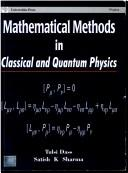 Mathematical Methods in Classical and Quantum Physics by Satish K. Sharma