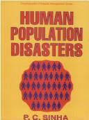 Human Population and Related Disasters by P.C. Sinha