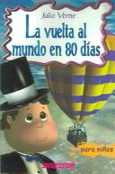 La Vuelta Al Mundo En 80 Dias / Around the World in 80 Days by Jules Verne