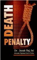 Death Penalty by Janak Raj Jai