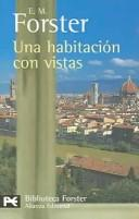 Una habitacion con vistas/A Room With  a View by E. M. Forster