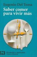 Libro de segunda mano: Saber Comer Para Vivir Mas