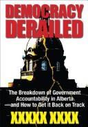 Democracy derailed by Kevin Taft