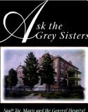 Ask the Grey Sisters by Elizabeth Iles