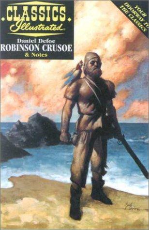 Robinson Crusoe (Classics Illustrated)