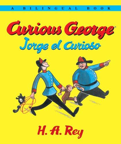 Curious George/Jorge el curioso Bilingual edition by H.A. and Margret Rey