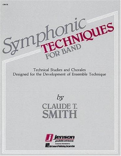 Symphonic Techniques for Band Oboe by Claude T. Smith