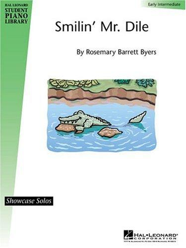 Smilin' Mr. Dile by Rosemary Barrett Byers