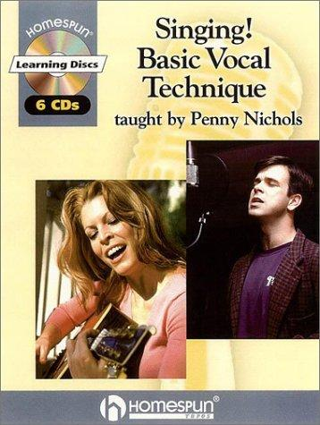 Singing! Basic Vocal Technique by Penny Nichols