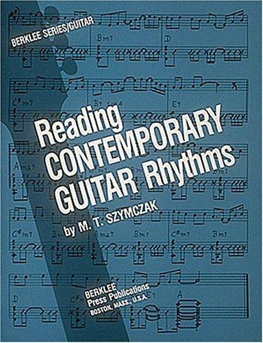 Reading Contemporary Guitar Rhythms by M.T. Szymczak