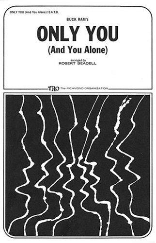 Only You (And You Alone) by Buck Ram and Ande Rand