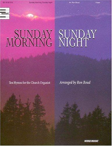 Sunday Morning, Sunday Night by Ron Boud