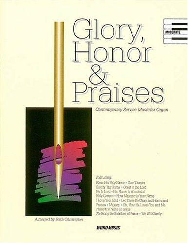 Glory, Honor And Praises by Wyrtzen and Boud Torrans