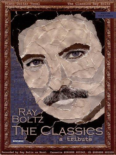 Ray Boltz - The Classics by Ray Boltz