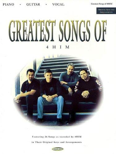 Greatest Songs of 4HIM by 4HIM