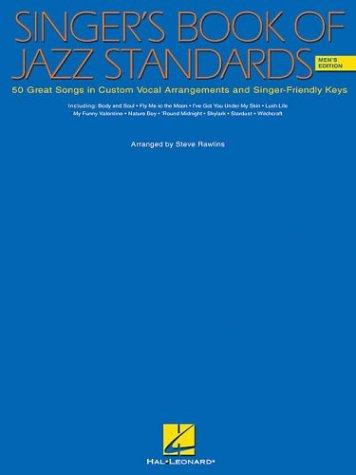 The Singer's Book of Jazz Standards - Men's Edition by S Rawlins