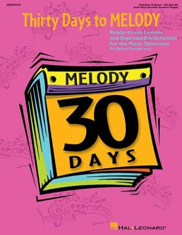 Thirty Days to Melody by Betsy Henderson
