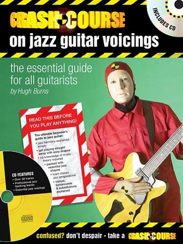 Crash Course on Jazz Guitar Voicings by Hugh Burns