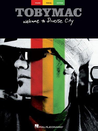 tobyMac - Welcome to Diverse City by tobyMac