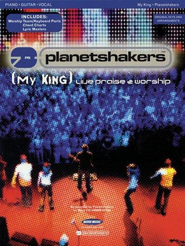 Planetshakers - My King by Planetshakers