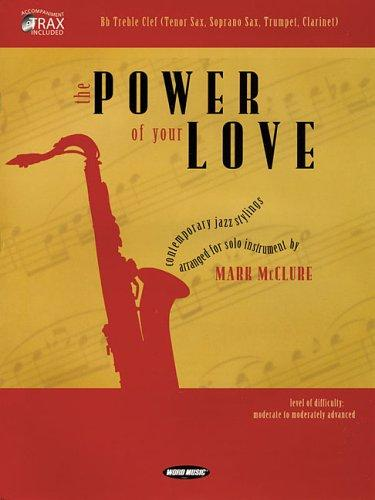 The Power of Your Love by Mark McClure
