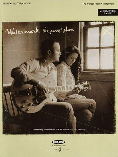 Watermark - The Purest Place by Watermark